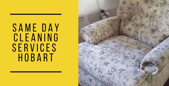 Same Day Cleaning Services in Hobart